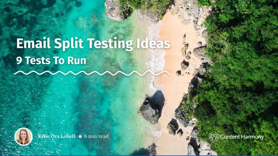 Email Split Testing Ideas